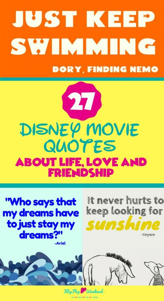 27 Disney Inspirational Quotes To Live By Flipflopweekend