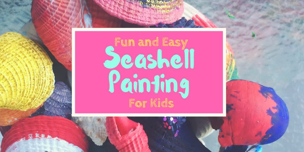 Fun and Easy Seashell Painting Craft For Kids