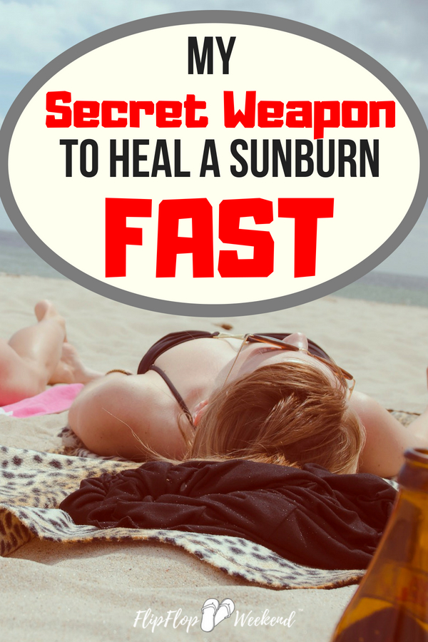 "If you need to heal a sunburn fast and find relief, here is my ""go-to"" sunburn treatments that helps ease the pain and discomfort every time."
