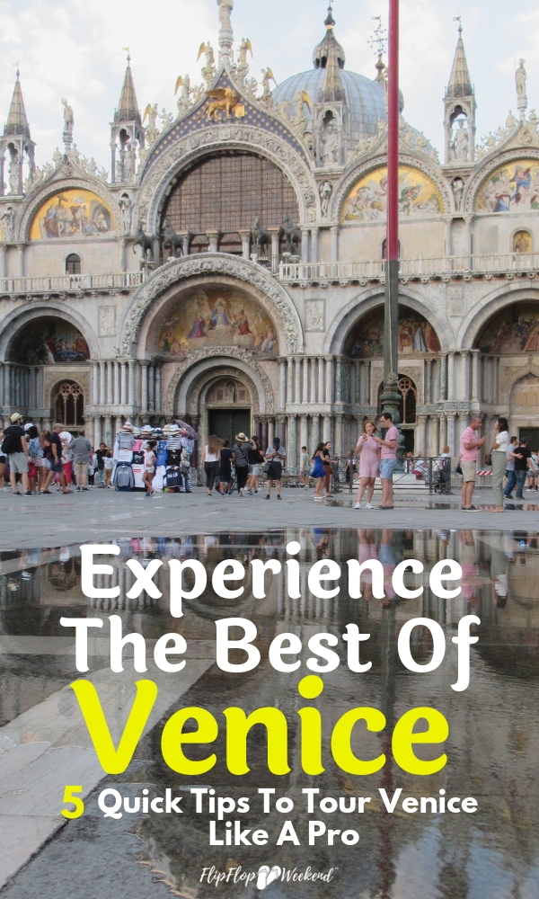 If you are wondering what things to do in Venice or where to stay, check out this post with 5 quick tips on how to travel to Venice and truly make the most of your experience. #flipflopweekend