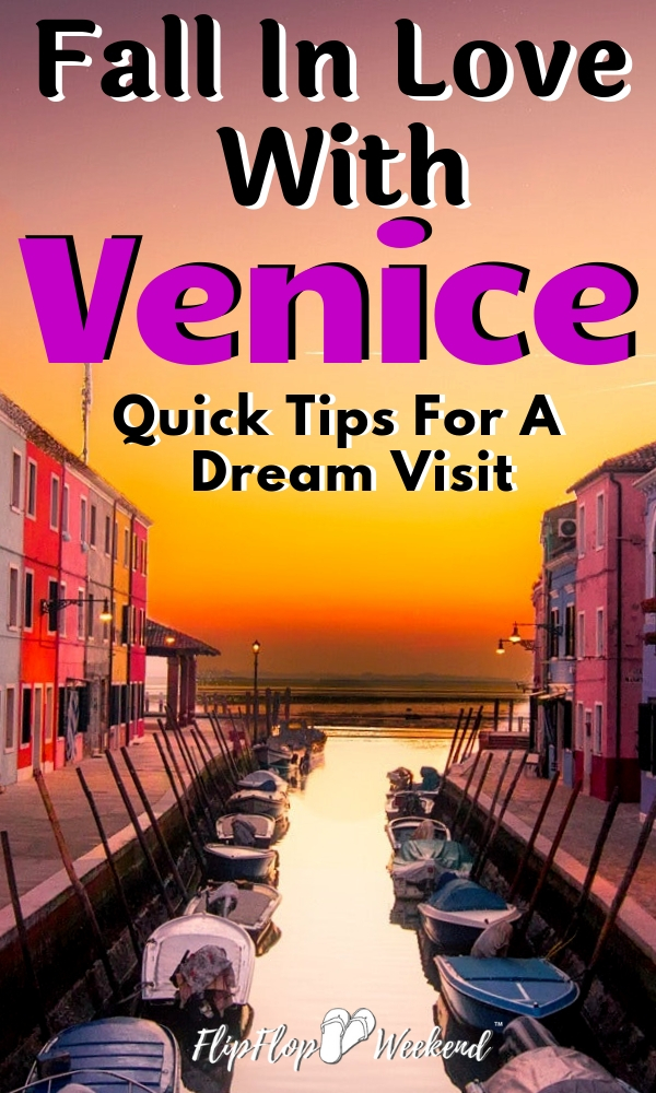 These 5 quick tips will help you fall in love with Venice, Italy. Experience the non-touristy side of Venice on a budget and enjoy its hidden gems. #FlipFlopWeekend #Venice #ItalyTravel