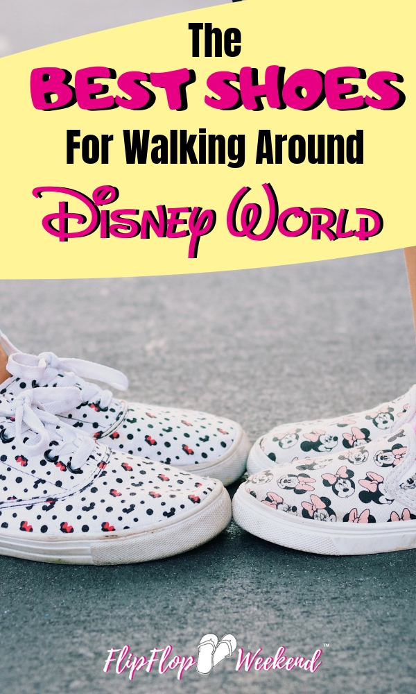 A Disney vacation can be hard on your feet. Walking around the parks all day can be tiring. This post lists some recommendations from Disney fans and bloggers on the best shoes for walking around Walt Disney World. #FlipFlopWeekend