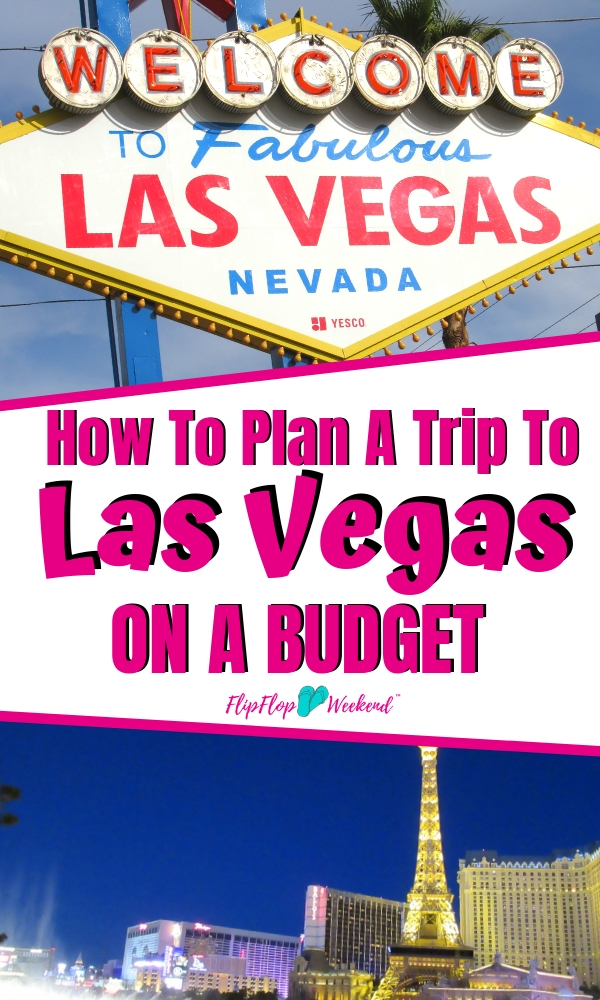 Want a Vegas vacation on the cheap? Plan a trip to Las Vegas on a budget with these 5 quick tips for your next Vegas getaway. #flipflopweekend