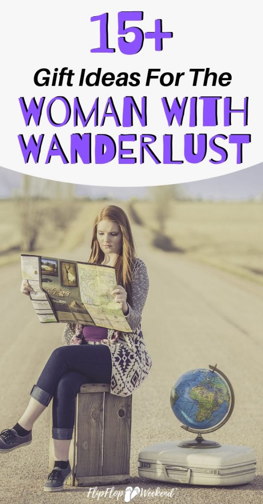 If you know a women with a wanderlusting spirit, check out this list of some of the best travel gift ideas she'll love! #flipflopweekend