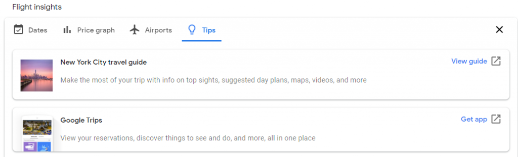 The Tips section of flight insights directs you to travel guides, maps, suggested itineraries, recommended sights to see and more for your chosen destination.