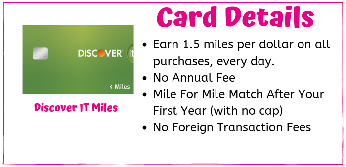 Discover It Miles Card offers a mile for mile bonus offer in travel rewards after your first year.