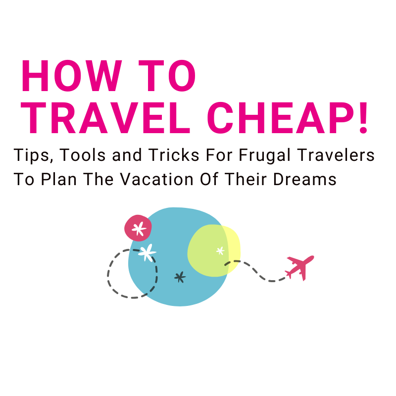 How To Travel Cheap Travel Course